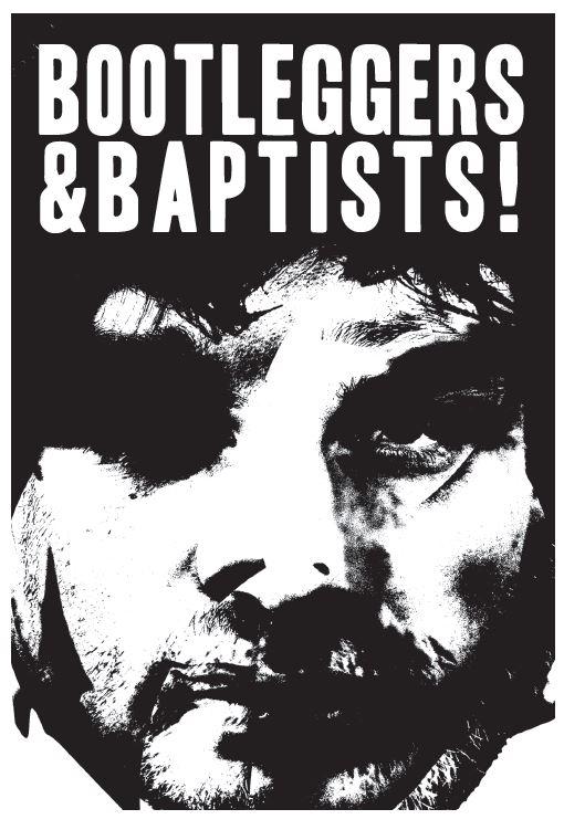 bootleggers & baptists